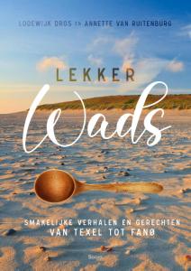 Lekker wads 9789024434169-lekkers-wads-smakelijke-verhalen-dros-van-ruitenburg